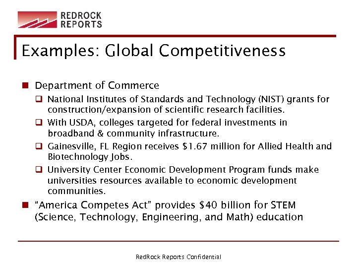 Examples: Global Competitiveness n Department of Commerce q National Institutes of Standards and Technology