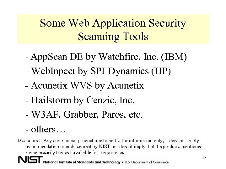 Some Web Application Security Scanning Tools - App. Scan DE by Watchfire, Inc. (IBM)