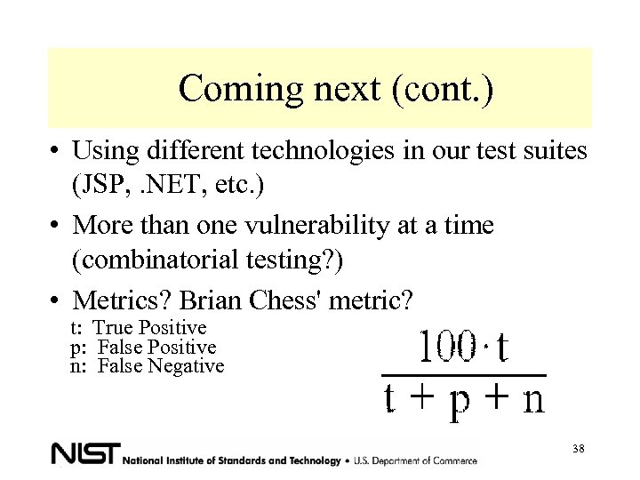 Coming next (cont. ) • Using different technologies in our test suites (JSP, .