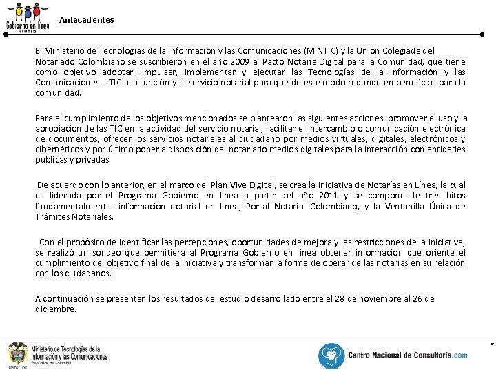 Antecedentes El Ministerio de Tecnologías de la Información y las Comunicaciones (MINTIC) y la