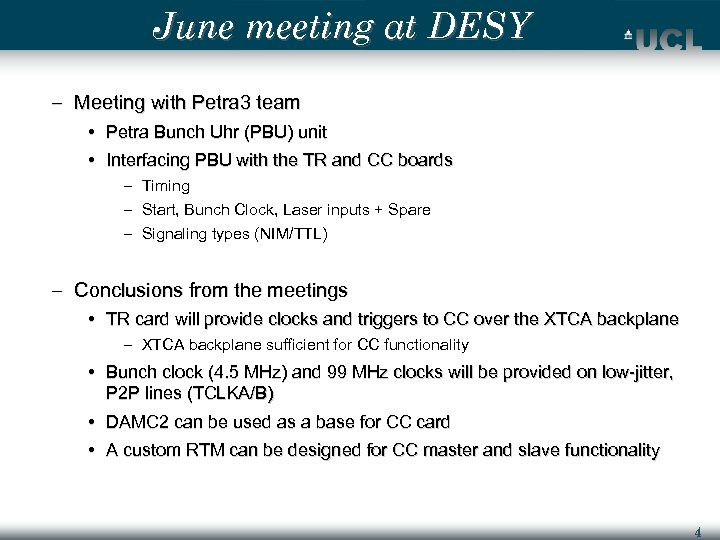 June meeting at DESY – Meeting with Petra 3 team • Petra Bunch Uhr
