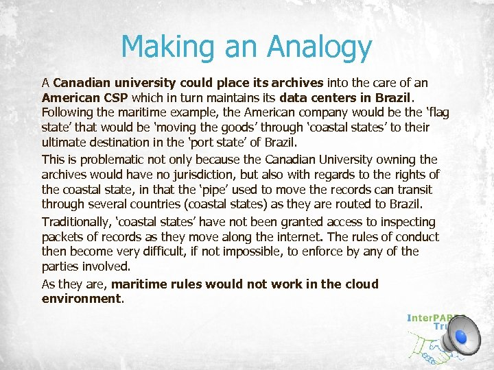 Making an Analogy A Canadian university could place its archives into the care of