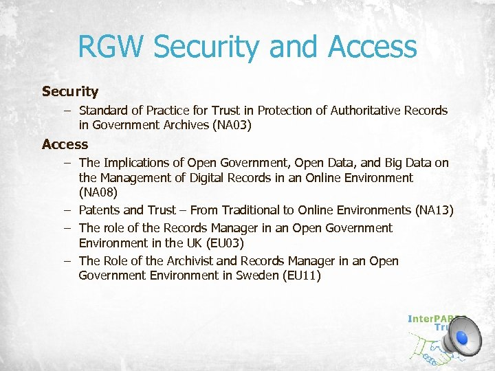 RGW Security and Access Security – Standard of Practice for Trust in Protection of