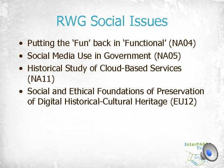RWG Social Issues • Putting the 'Fun' back in 'Functional' (NA 04) • Social