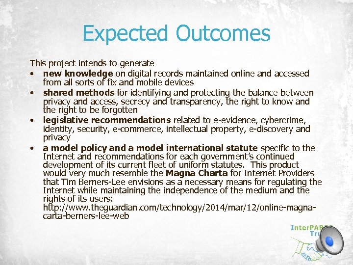 Expected Outcomes This project intends to generate • new knowledge on digital records maintained