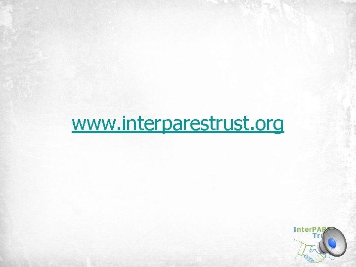 www. interparestrust. org