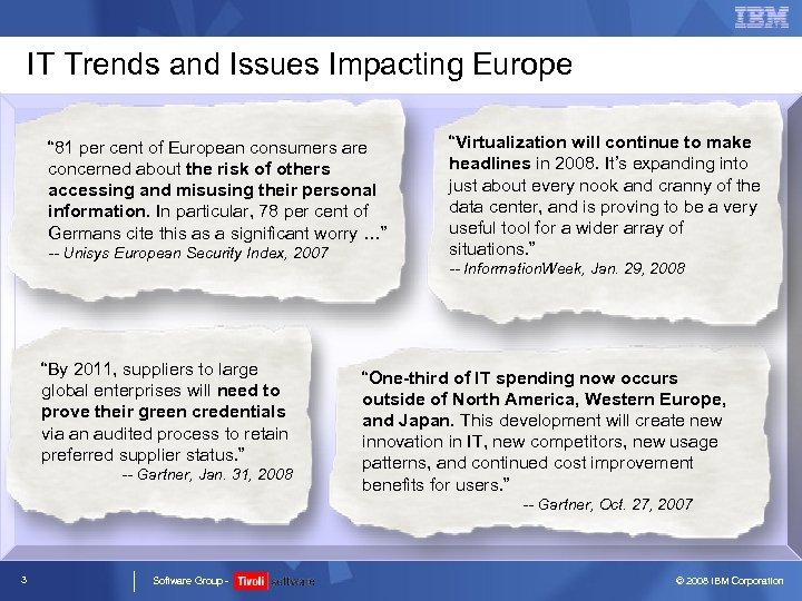 "IT Trends and Issues Impacting Europe "" 81 per cent of European consumers are"