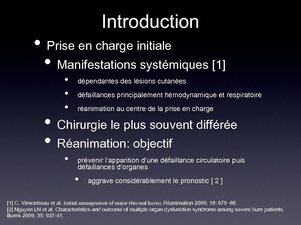 Introduction • Prise en charge initiale • Manifestations systémiques [1] • dépendantes des lésions