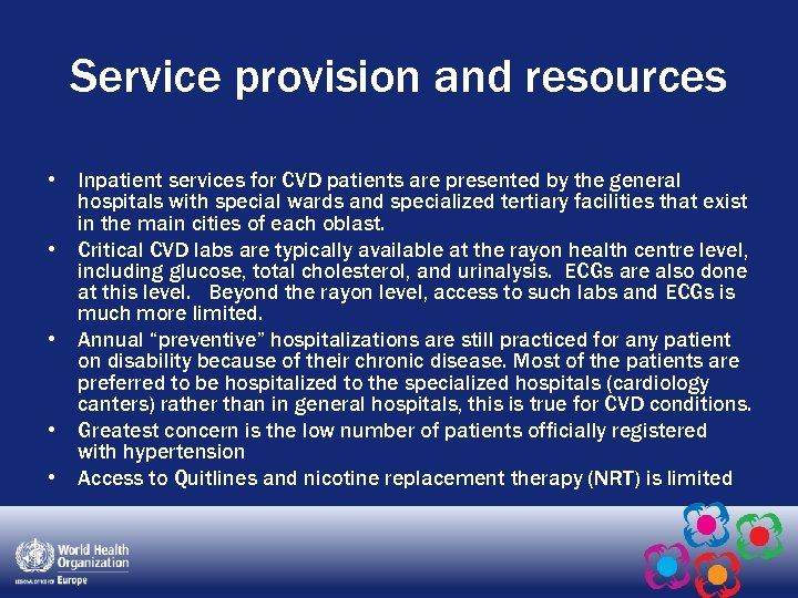 Service provision and resources • Inpatient services for CVD patients are presented by the
