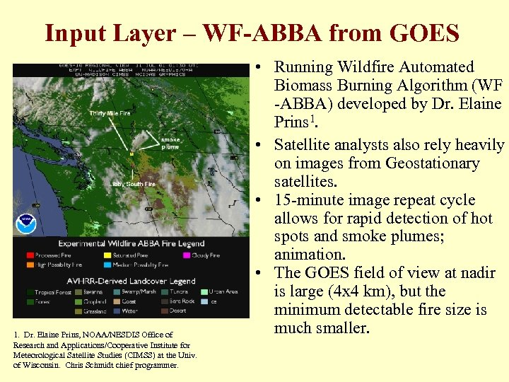 Input Layer – WF-ABBA from GOES 1. Dr. Elaine Prins, NOAA/NESDIS Office of Research