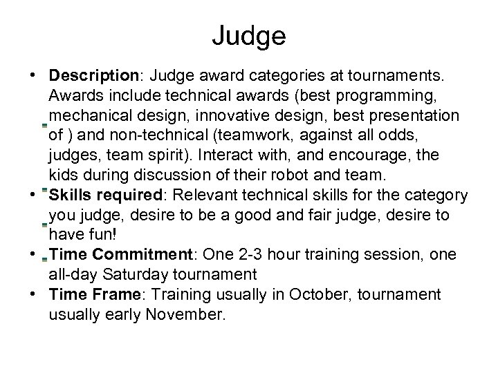 Judge • Description: Judge award categories at tournaments. Awards include technical awards (best programming,