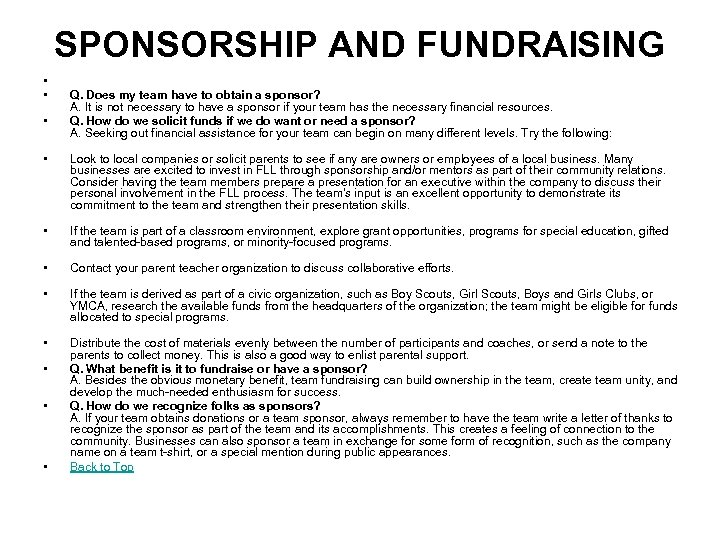SPONSORSHIP AND FUNDRAISING • • • Q. Does my team have to obtain a