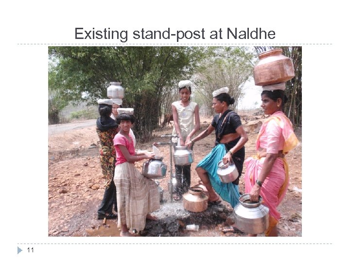 Existing stand-post at Naldhe 11