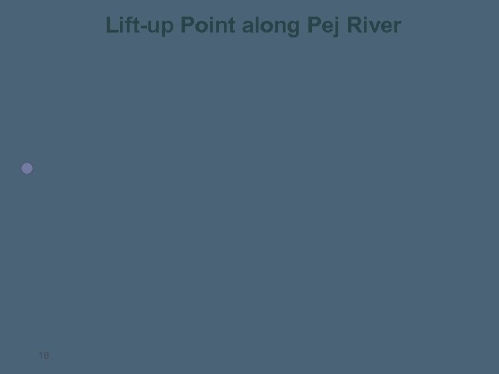 Lift-up Point along Pej River 18