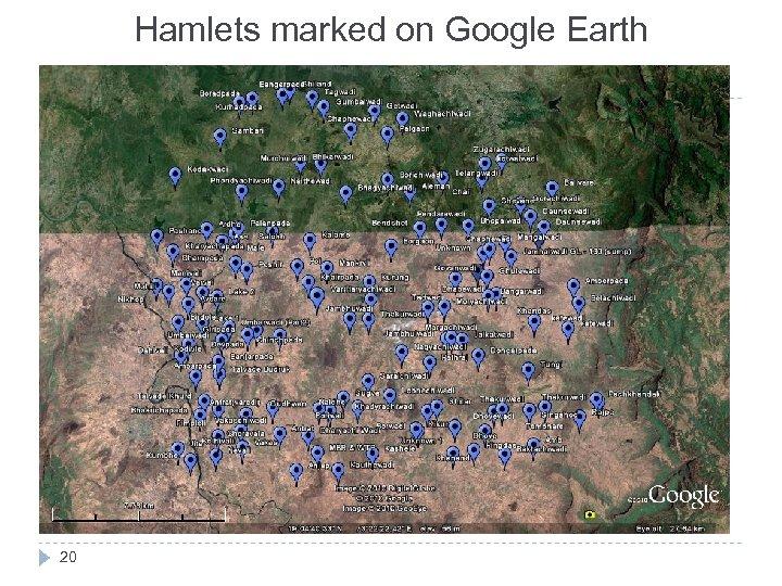 Hamlets marked on Google Earth 20