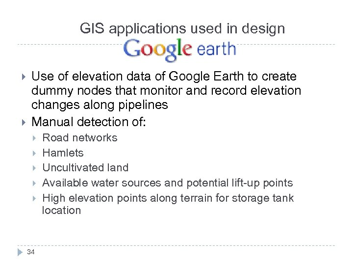 GIS applications used in design Use of elevation data of Google Earth to create