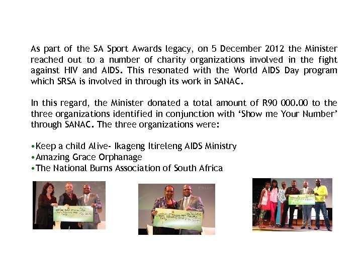SA SPORT AWARDS REACH OUT TO CHARITY ORGANISATIONS! As part of the SA Sport