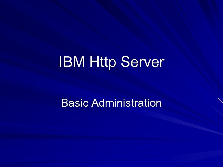 IBM Http Server Basic Administration