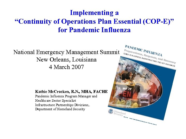 """Implementing a """"Continuity of Operations Plan Essential (COP-E)"""" for Pandemic Influenza National Emergency Management"""