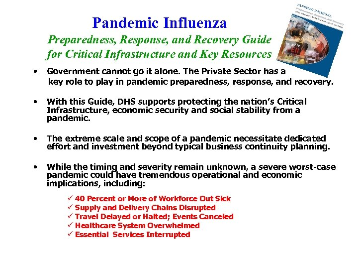 Pandemic Influenza Preparedness, Response, and Recovery Guide for Critical Infrastructure and Key Resources •