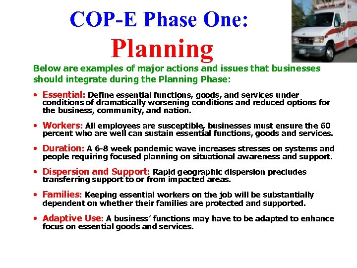 COP-E Phase One: Planning Below are examples of major actions and issues that businesses