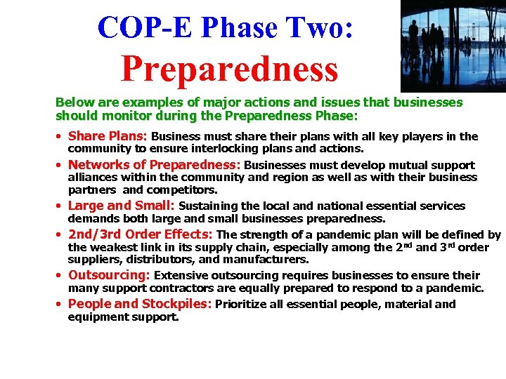 COP-E Phase Two: Preparedness Below are examples of major actions and issues that businesses