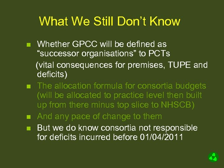 """What We Still Don't Know n n Whether GPCC will be defined as """"successor"""