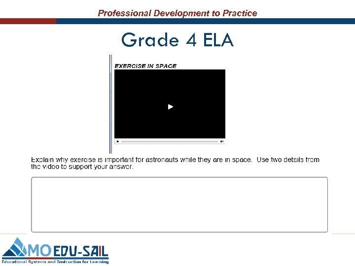 Professional Development to Practice Grade 4 ELA