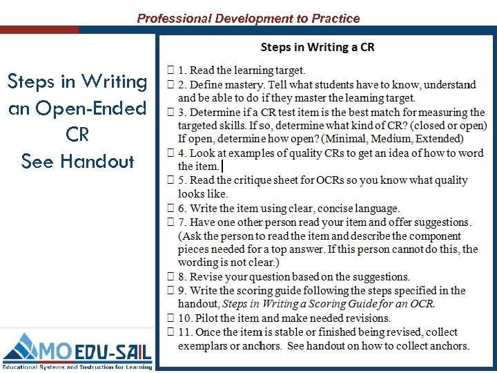 Professional Development to Practice Steps in Writing an Open-Ended CR See Handout