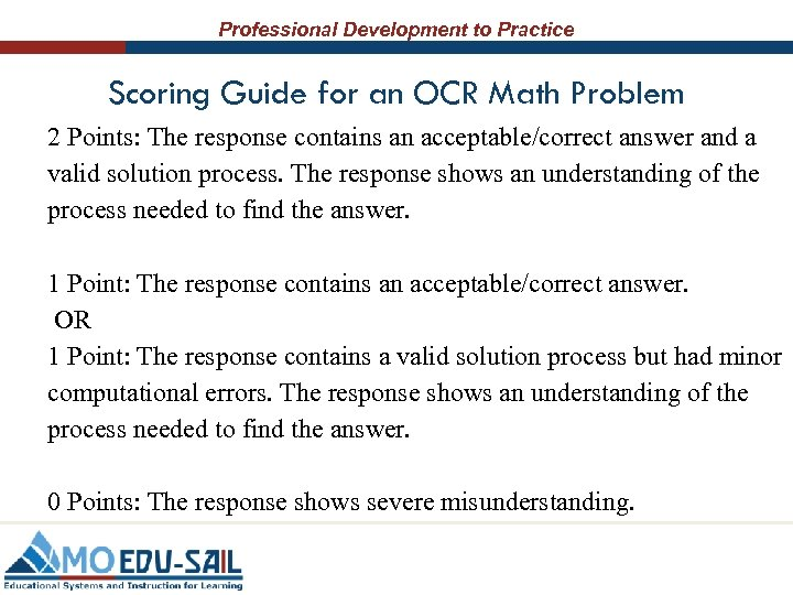 Professional Development to Practice Scoring Guide for an OCR Math Problem 2 Points: The