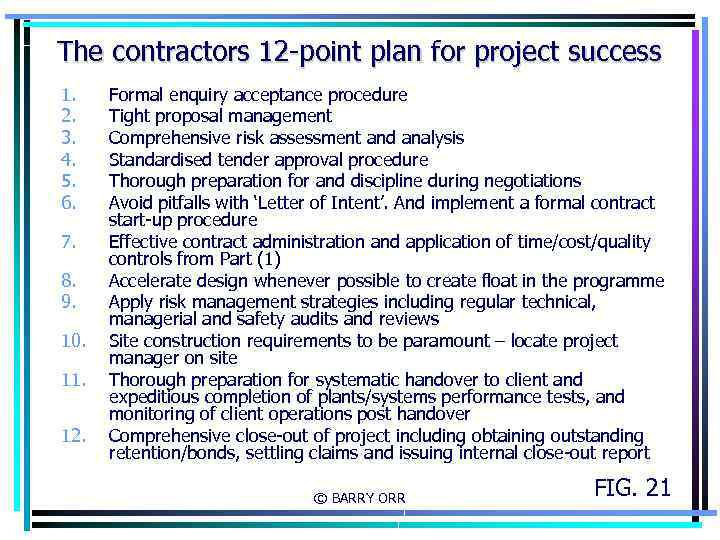 The contractors 12 -point plan for project success 1. 2. 3. 4. 5. 6.