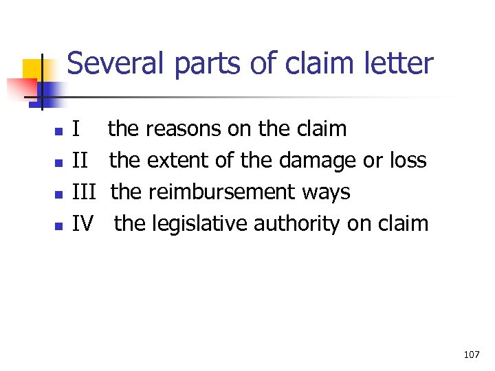 Several parts of claim letter n n I II IV the reasons on the