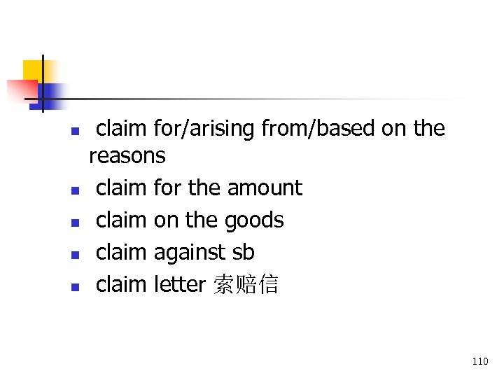 n n n claim for/arising from/based on the reasons claim for the amount claim