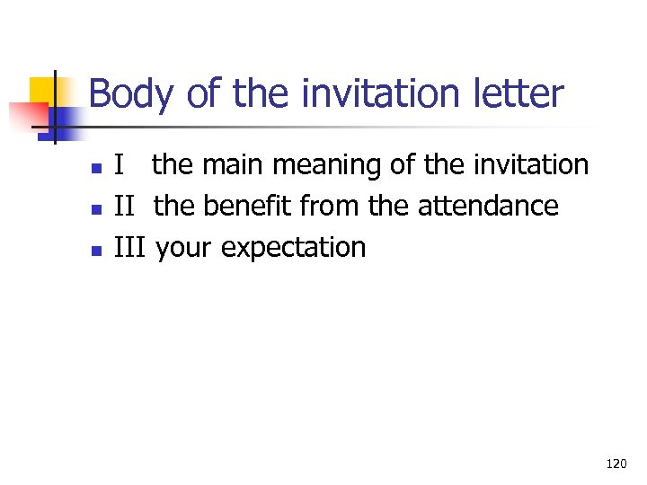 Body of the invitation letter n n n I the main meaning of the
