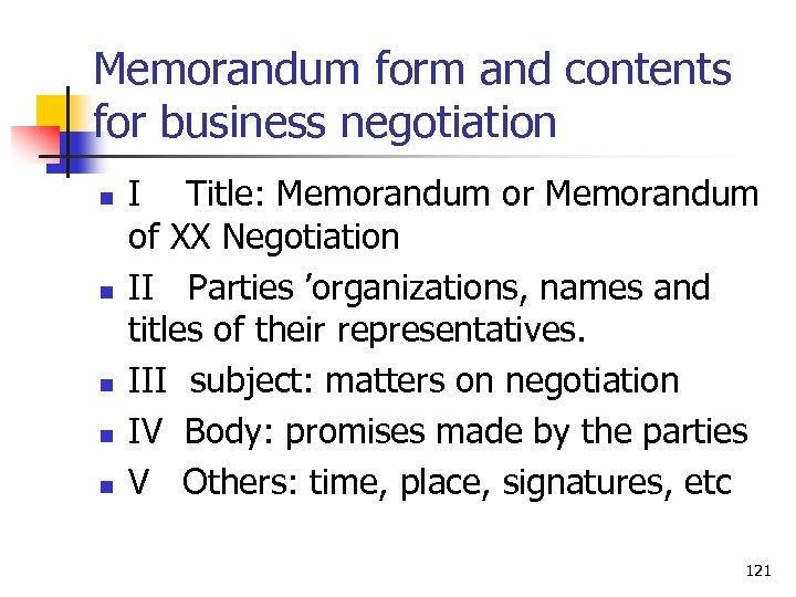 Memorandum form and contents for business negotiation n n I Title: Memorandum or Memorandum
