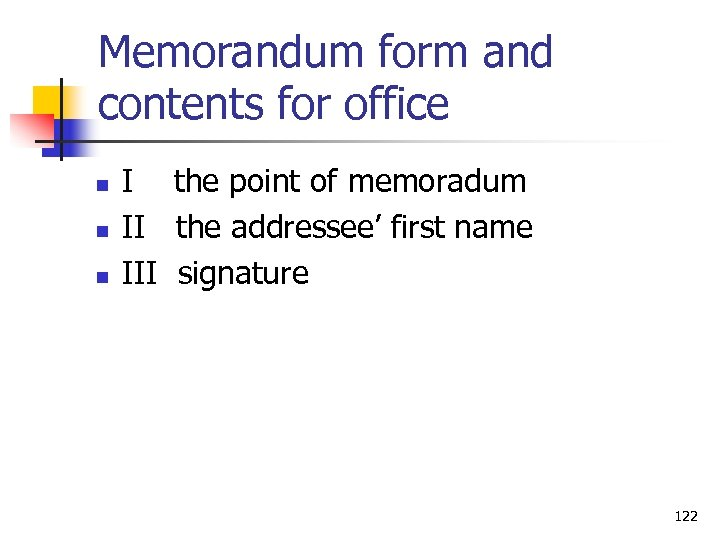 Memorandum form and contents for office n n n I the point of memoradum