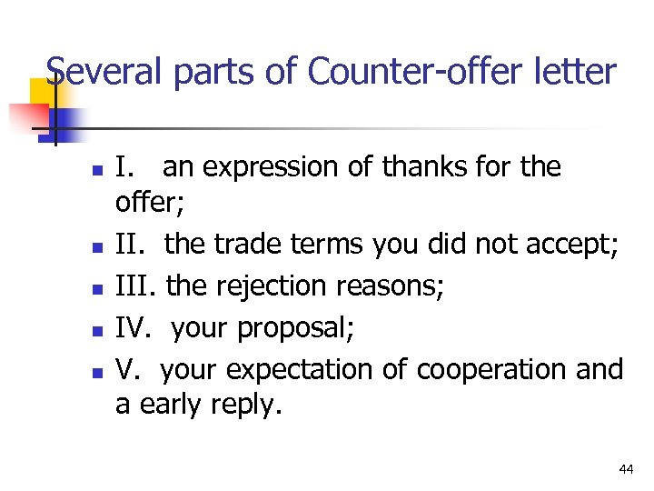 Several parts of Counter-offer letter n n n I. an expression of thanks for