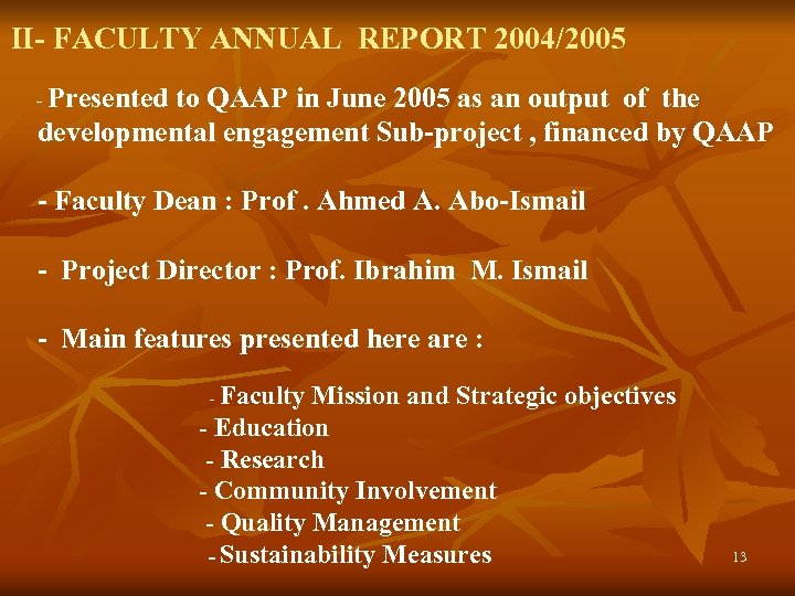 II- FACULTY ANNUAL REPORT 2004/2005 - Presented to QAAP in June 2005 as