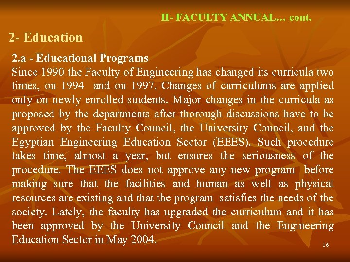 II- FACULTY ANNUAL… cont. 2 - Education 2. a - Educational Programs Since 1990