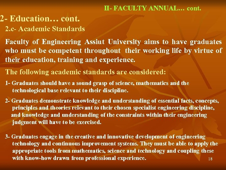 II- FACULTY ANNUAL… cont. 2 - Education… cont. 2. c- Academic Standards Faculty of