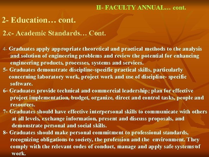 II- FACULTY ANNUAL… cont. 2 - Education… cont. 2. c- Academic Standards… Cont. 4