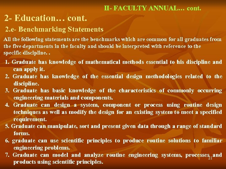 II- FACULTY ANNUAL… cont. 2 - Education… cont. 2. e- Benchmarking Statements All the