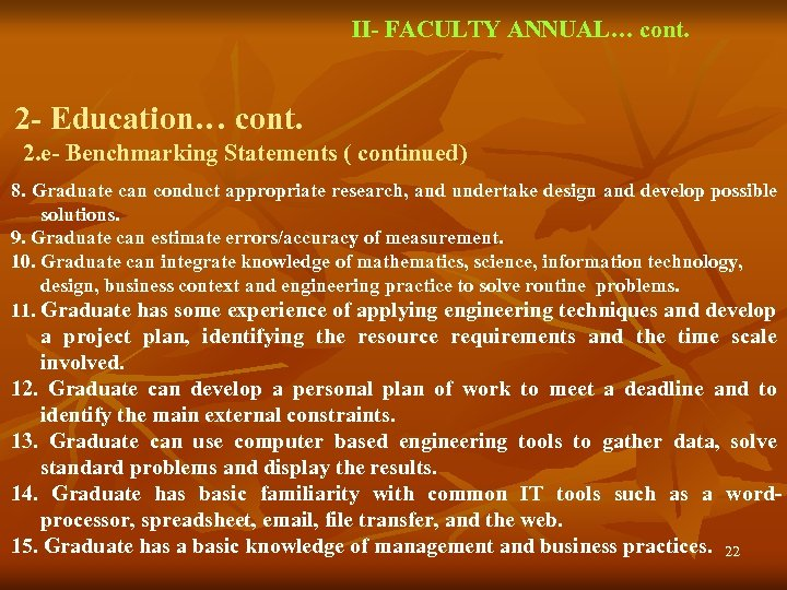 II- FACULTY ANNUAL… cont. 2 - Education… cont. 2. e- Benchmarking Statements ( continued)