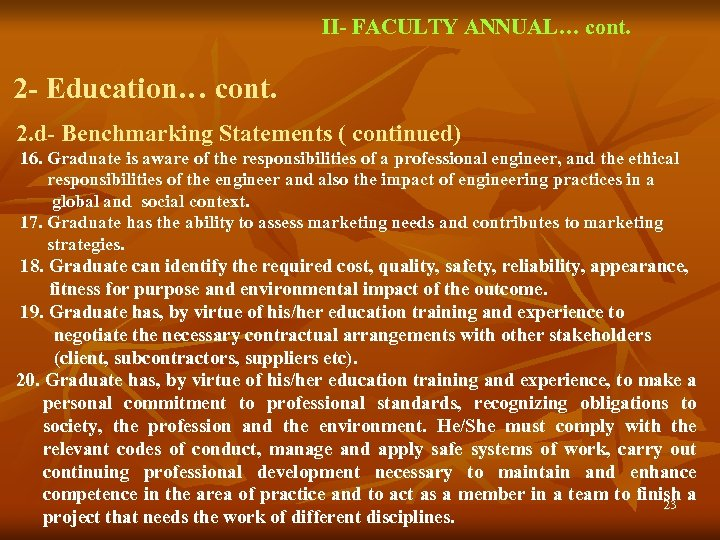 II- FACULTY ANNUAL… cont. 2 - Education… cont. 2. d- Benchmarking Statements ( continued)