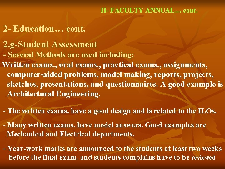 II- FACULTY ANNUAL… cont. 2 - Education… cont. 2. g-Student Assessment - Several Methods