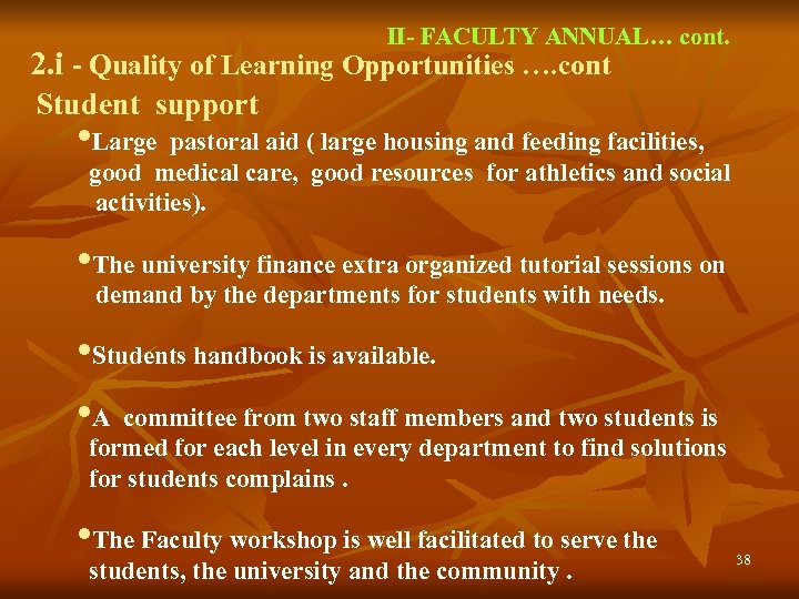 II- FACULTY ANNUAL… cont. 2. i - Quality of Learning Opportunities …. cont Student