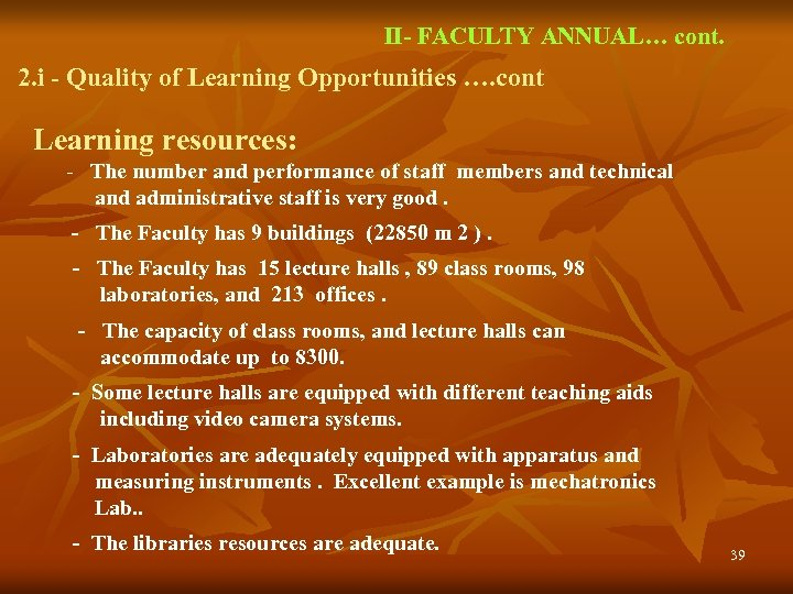 II- FACULTY ANNUAL… cont. 2. i - Quality of Learning Opportunities …. cont Learning