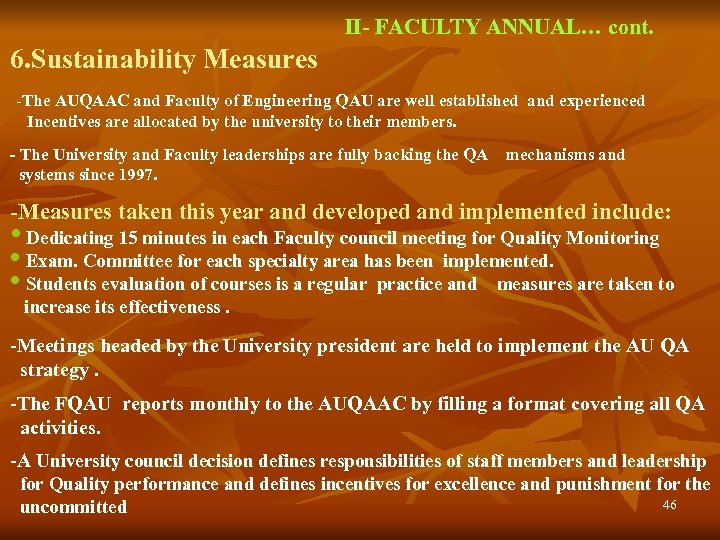 II- FACULTY ANNUAL… cont. 6. Sustainability Measures -The AUQAAC and Faculty of Engineering QAU