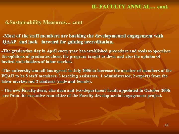 II- FACULTY ANNUAL… cont. 6. Sustainability Measures… cont -Most of the staff members are