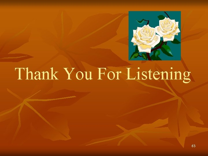 Thank You For Listening 63